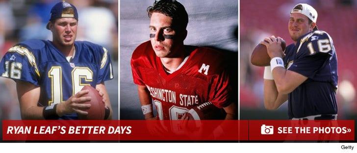 Ryan Leaf -- Better Days