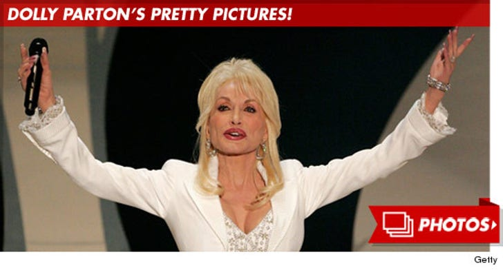 Dolly Parton's Pretty Pictures!