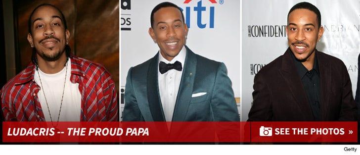 Ludacris -- The Proud Papa