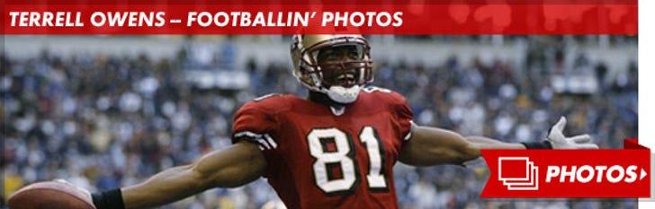 Terrell Owens -- Footballin' Photos