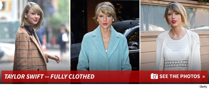 Taylor Swift -- Fully Clothed