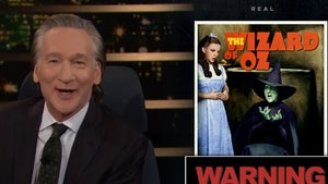 Bill Maher Offers Hilarious Warnings On Classic Movies