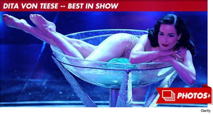 Dita Von Teese -- Best in Show!