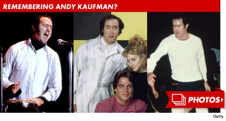 Remembering Andy Kaufman?