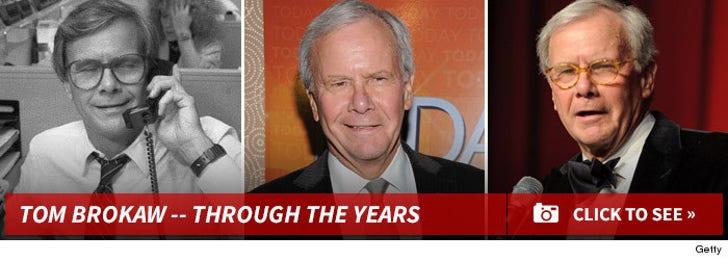 Tom Brokaw -- Through the Years!