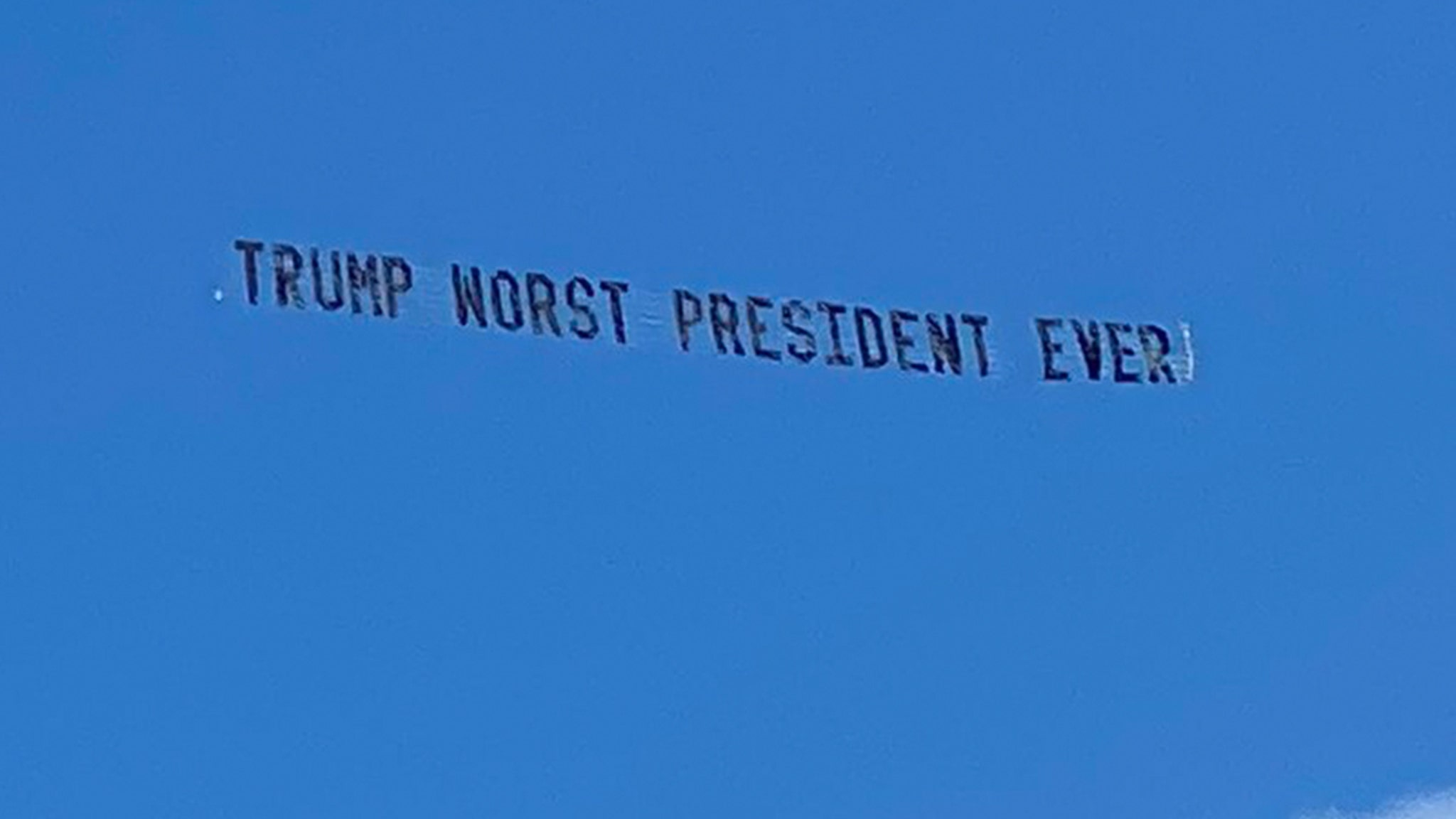 Sky Banner to Trump in Florida 'You Pathetic Loser ...' 'Worst President Ever'!!!