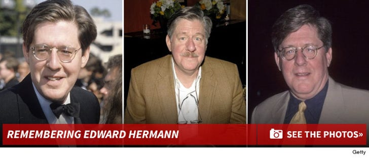 Remembering Edward Hermann