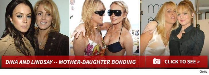 Dina and Lindsay -- Mother-Daughter Bonding!