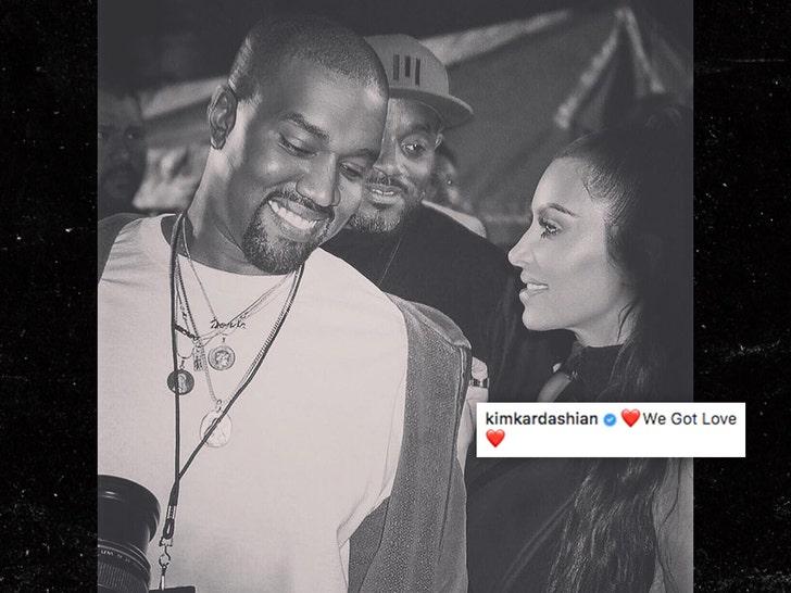 Image result for kim kardashian and Kanye we got love picture