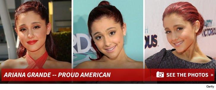 Ariana Grande -- Proud American