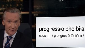 """Bill Maher Says the Young, the Woke and Kevin Hart Suffer From """"Progress-o-phobia"""""""