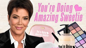Kris Jenner Wants 'You're Doing Amazing Sweetie' Catchphrase on Everything
