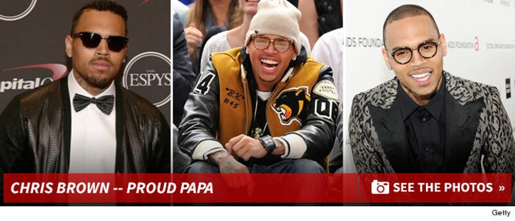 Chris Brown -- The Proud Papa