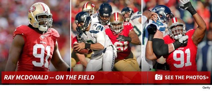 Ray McDonald -- On the Field