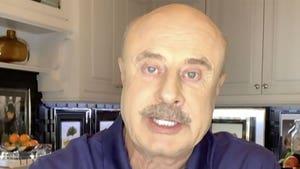 Dr. Phil Rips Cheaters Having Affairs For Ignoring Coronavirus Risks