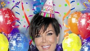 Kris Jenner -- Kids Throwing $2 Million Birthday Bash For Mom