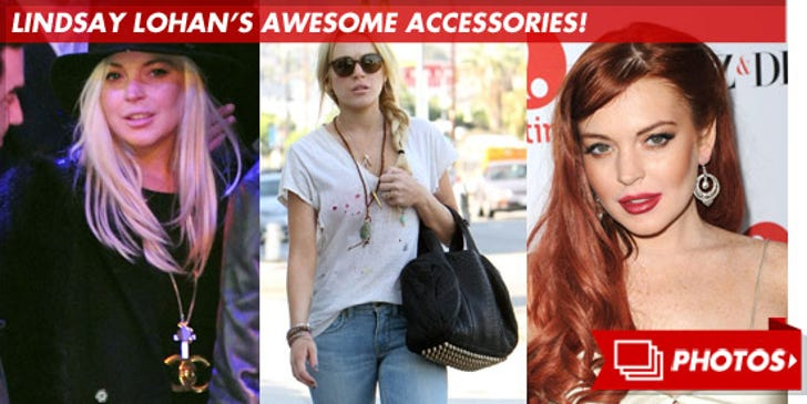Lindsay Lohan's Awesome Accessories