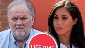 Thomas Markle Rips Lifetime's 'Harry & Meghan' Movie as 'Dumb Fiction'