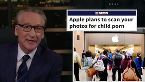 Bill Maher Says Apple's Move to Check Phones for Child Porn is Appalling