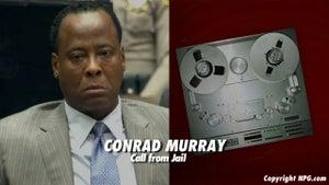 Conrad Murray: Michael Jackson Hired Me and Hated AEG