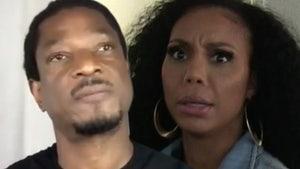 Tamar Braxton's BF Files for Domestic Violence Restraining Order