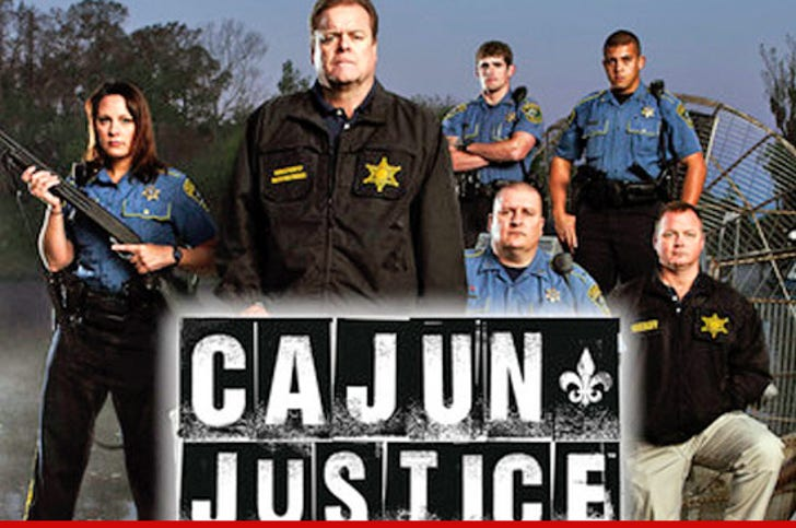 A&E's 'Cajun Justice' -- New Sheriff FIRES Cast, Show in
