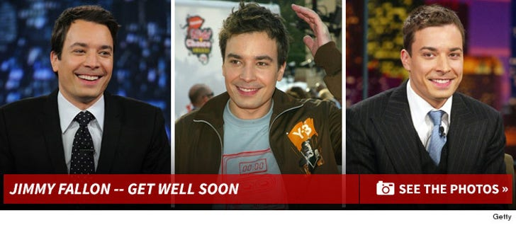 Jimmy Fallon -- Get Well Soon